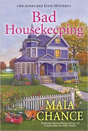 Maia Chance cozy mystery Bad Housekeeping