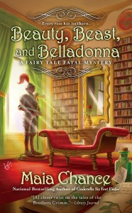 Beauty, Beast and Belladonna by Maia Chance